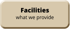Facilities what we provide
